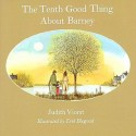 The Tenth good Thing About Barney, Judith Viorst