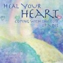 Heal Your Heart: Coping With the Loss of a Pet, Karen Litzinger   (Audio CD)